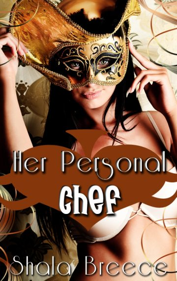 Her Personal Chef